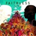 Faithless - Feel Me Now (Sister Bliss Remix)