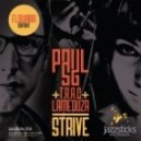 Paul SG  - Strive (feat TRAC & LaMeduza)