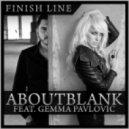 Aboutblank & Gemma Pavlovic - Finish Line (Vocal Extended)