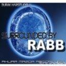 Burak Harsitlioglu - Surrounded By Rabb (Original Mix)