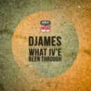 Djames - What Ive Been Through (Ben Remember Remix)
