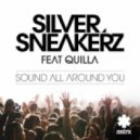Silver Sneakerz, Quilla - Sound All Around You (Zoolanda Remix)