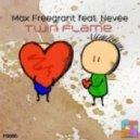 Max Freegrant, Nevee - Twin Flame