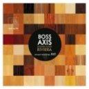 Boss Axis - Golden Hour (Original Mix)