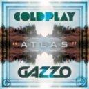 Coldplay - Atlas (Gazzo Remix)