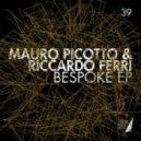 Mauro Picotto, Riccardo Ferri - Bespoke (Matteo Gatti Remix)
