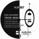 Ross Waldemar - Triode Mode