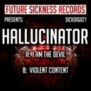 Hallucinator - I Am The Devil