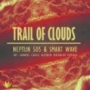 Smart Wave, Neptun 505 - Trail Of Clouds (Alfonso Muchacho Remix)