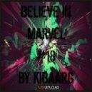 Kibaarg - Believe In Marvel