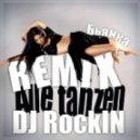 Бьянка -  Аллес Танцен (DJ Rockin Remix)