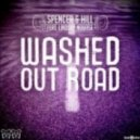 Spencer & Hill, Lindsay Nourse - Washed Out Road (First State Remix)