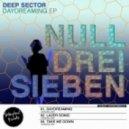 Deep Sector - Daydreaming (Original Mix)