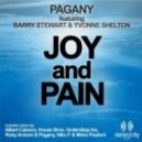 Pagany feat Barry Stewart & Yvonne Shelton - Joy and Pain (Roby Arduini & Pagany Classic Flavour)