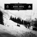 Bixel Boys - Black December (Original Mix)