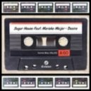 Sugar House feat Marieke Meije - Desire (Rivaz Club Remix)