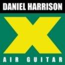 Daniel Harrison - Air Guitar