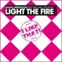 Rafael Diefentaler feat. Michael Zhonga -  Light The Fire (Original Mix)
