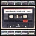 Sugar House feat. Marieke Meije - Desire (Original Mix)