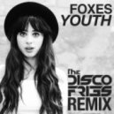 Foxes - Youth (Disco Fries Radio Remix)