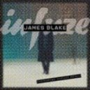James Blake - Overgrown (Infuze Remix)