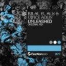 Bilal El Aly & Vince Aoun - Unleashed (Original Mix)