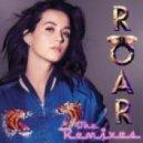 Katy Perry - Roar (Brillz Extended Mix)