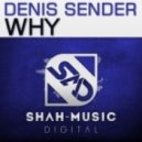 Denis Sender - Why (The Cloudy Day Remix)