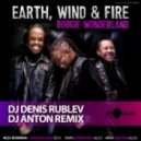 Earth, Wind and Fire - Boogie Wonderland (Dj Denis Rublev & Dj Anton Remix)