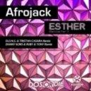 Afrojack - Esther 2k13 (D.O.N.S. & Tristan Casara Remix)