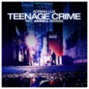 Adrian Lux - Teenage Crime