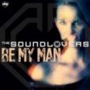 The Soundlovers - Be My Man (Rsdj & J-Art Extended)