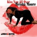 Meisha Moore, Albini, Muratore - Kiss You All Over (Albini & Muratore Delirious Dub Mix)