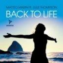 Matteo Marini feat Julie Thompson - Back To Life (Jack & Joy Remix)