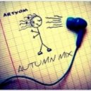 Artyom - Autumn mix