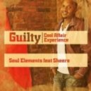 Soul Elements feat. Sheere - Guilty (Cool Affair Experience)