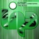 The Henchmen  Dany Cohiba, Carmen Nophra - The Boss (Slicerboys Remix)