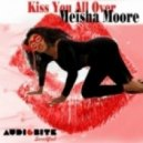 Meisha Moore - Kiss You All Over (Dany Cohiba Remix)