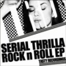 Serial Thrilla - Hook Em Up (Original Mix)