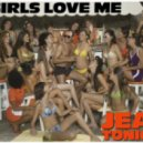 Jean Tonique - Girls Love Me (Original Mix)