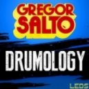 Gregor Salto - Drumology (Big Room Mix)