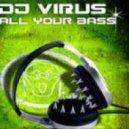 DJ Virus - All Your Bass (Marvell Bee Remix)