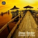 Deep Sector - Break Of Day (Original Mix)
