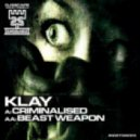 Klay - Criminalised