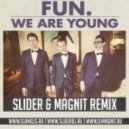 Fun - We Are Young (Slider & Magnit Radio Mix)