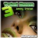 JOHNNY GRACIAN - TRIBAL HOUSE 3