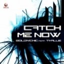 Gold N Chic Feat Thallie - Catch Me Now (Club Mix)