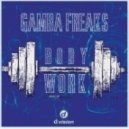 Gambafreaks - Bodywork (Original Mix)