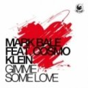 Mark Bale - Gimme Some Love (Jerry Rekonius Remix)
