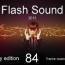 SVnagel - Flash Sound (trance music) 84 weekly edition, October 2013 ()